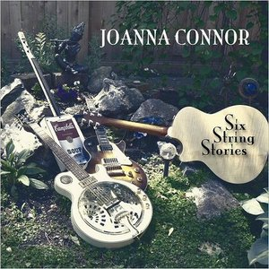 Joanna Connor – Six String Stories (2016)