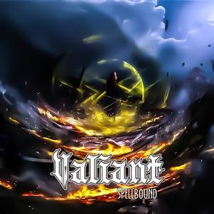 Valiant - Spellbound (2016)
