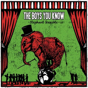 The Boys You Know - Elephant Terrible (2016)