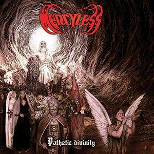Mercyless - Pathetic Divinity (2016)