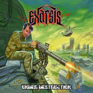 Exarsis - Under Destruction (Reissue,) (2016)