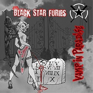 Black Star Furies - Vamp In Paradise (2016)