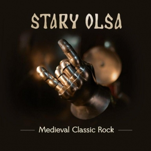 Stary Olsa – Medieval Classic Rock (2016)