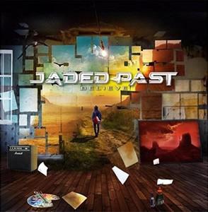 Jaded Past – Believe (2016)
