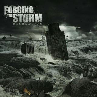 Forging The Storm – Desolation (2016)
