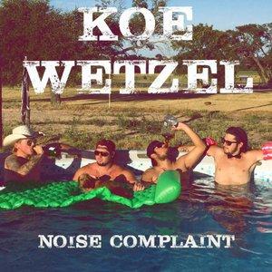 Koe Wetzel - Noise Complaint (2016)