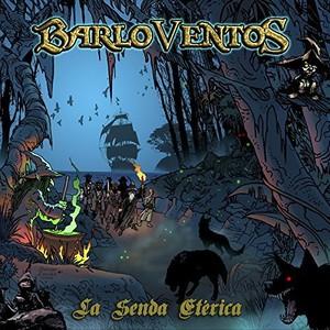 Barloventos - La Senda Eterica (2016)