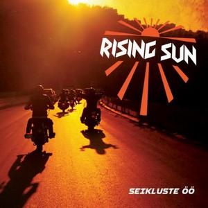 Rising Sun - Seikluste Oo (2016)