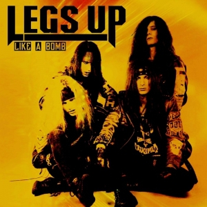Legs Up - Like A Bomb (Compilation) (2016)