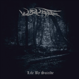 Wraithe - Life By Suicide (2016)