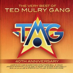 Ted Mulry Gang - The Very Best Of Ted Mulry Gang: 40th Anniversary (2016)