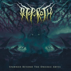 Octopurath - Spawned Beyond The Oneiric Abyss (EP) (2016)