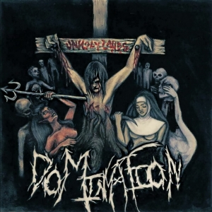 Domination - Unholy Lands (2016)