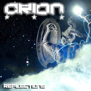 Orion – Reflections (2016)
