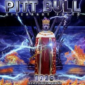 Pitt Bull - Kiszaradt Folyo (2016)