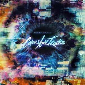 Cover Your Tracks - Fever Dream (2016)