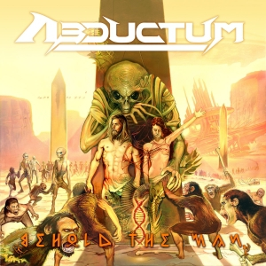 Abductum - Behold The Man (2016)