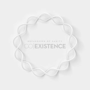 Breakdown of Sanity - Co-Existence (2016)
