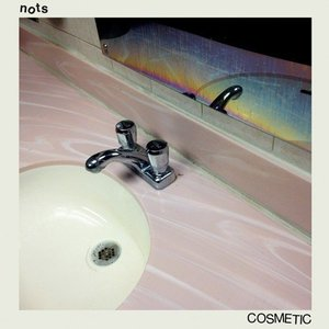 Nots - Cosmetic (2016)