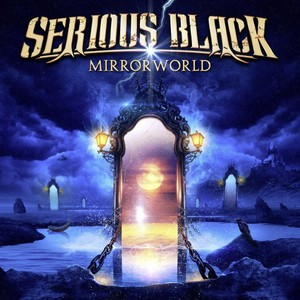 Serious Black - Mirrorworld (Deluxe Edition) (2016)