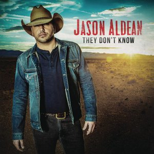 Jason Aldean - They Don't Know (2016)