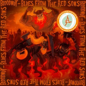 Bloodnut – Blues from the Red Sons (2016)
