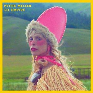 Petite Meller - Lil Empire (2016)