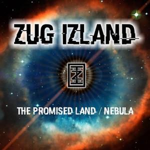 Zug Izland - The Promised Land / Nebula (2016)