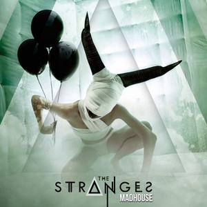 The Stranges - Madhouse (2016)