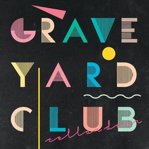 Graveyard Club - Cellar Door (2016)