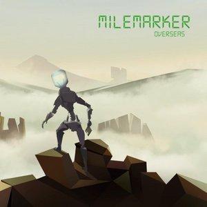 Milemarker - Overseas (2016)
