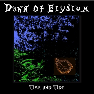 Dawn Of Elysium - Time And Tide (2016)