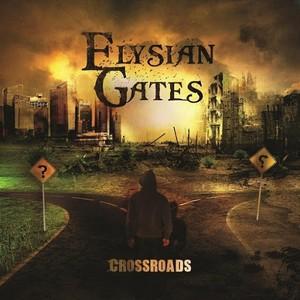 Elysian Gates - Crossroads (2016)