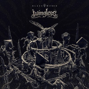 Wingless - The Blaze Within (2016)