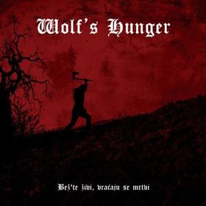 Wolf's Hunger - Bež'te živi Vraćaju Se Mrtvi (2016)