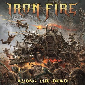 Iron Fire - Among the Dead (2016)