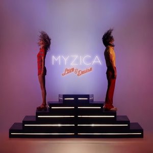Myzica - Love And Desire (2016)