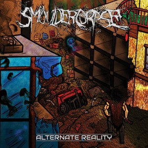 SmoulderCorpse - Alternate Reality (2016)