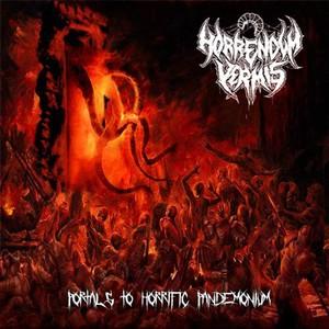 Horrendum Vermis - Portals to Horrific Pandemonium (2016)