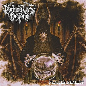 Nothing Lies Beyond - Fragile Reality (2016)