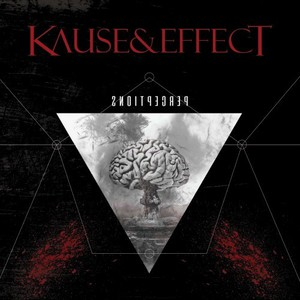 Kause & Effect - Perceptions (2016)