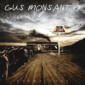 Gus Monsanto - Karma Cafe (2016)