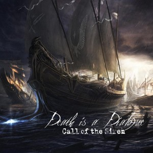 Death Is a Dialogue - Call of the Siren (2016)
