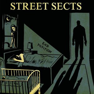 Street Sects - End Position (2016)