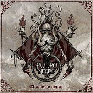 Pulpo Negro - El Arte de Matar (2016)