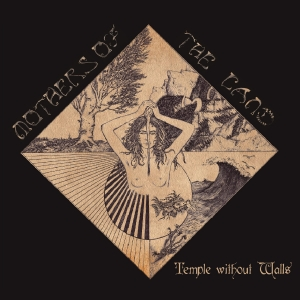 Mothers Of The Land - Temple Without Walls (2016)