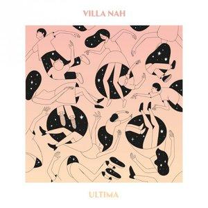 Villa Nah - Ultima (2016)