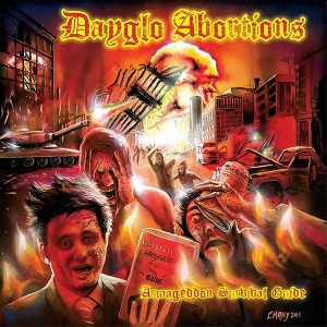 Dayglo Abortions - Armageddon Survival Guide (2016)