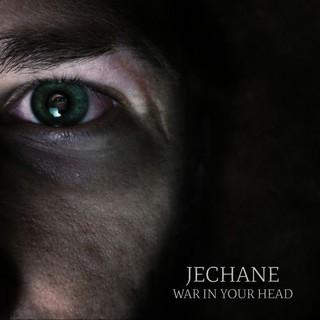 Jechane – War In Your Head (2016)