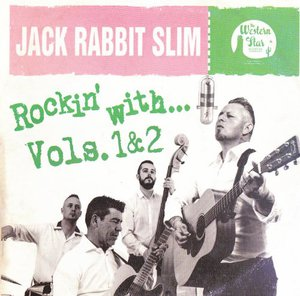 Jack Rabbit Slim - Rockin' With... Vol's 1 & 2 (2016)
